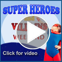Super Heroes & Villains Weekend - Video Footage